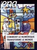 Karim Emile Bitar - L'ENA hors les murs N° 440, Avril 2014 : Comment le numérique transforme le monde.