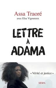 Assa Traoré et Elsa Vigoureux - Lettre à Adama.