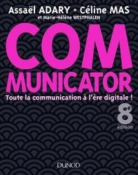 Téléchargement des livres audio du forum Communicator - 8e éd.  - Toute la communication à l'ère digitale ! par Assaël Adary, Céline Mas, Marie-Hélène Westphalen