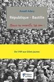 Assaël Adary - République-Bastille - Sous les manifs, la com !.