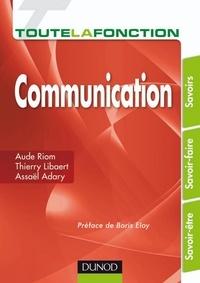 Assaël Adary et Thierry Libaert - Toute la fonction Communication.