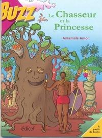 Assamala Amoi - Le chasseur et la Princesse.