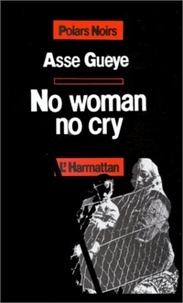 Assé Gueye - No woman no cry.
