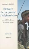 Assem Akram - Histoire de la guerre d'Afghanistan.