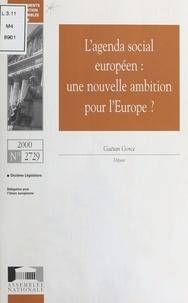 Assemblée nationale et Gaëtan Gorce - L'Agenda social européen : Une nouvelle ambition pour l'Europe.