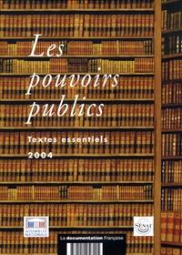 Assemblée nationale - Les pouvoirs publics - Textes essentiels 2004.