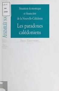 Assemblée nationale - Situation économique et financière de la Nouvelle-Calédonie : Les Paradoxes calédoniens.