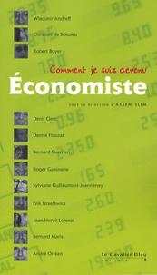 Assen Slim - Comment je suis devenu Economiste.
