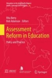 Rita Berry - Assessment Reform in Education - Policy and Practice.