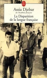 Assia Djebar - La Disparition de la langue française.