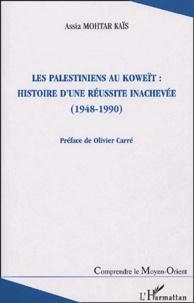 Les Palestiniens au Koweït : histoire dune réussite inachevée (1948-1990).pdf