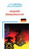Assimil Deutsch ohne Mühe heute für Ungarn. Lehrbuch - Németül könnyüszerrel.