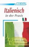 Assimil-Methode. Italienisch in der Praxis. Lehrbuch - Für Fortgeschrittene.