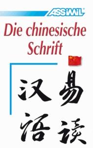 Assimil-Methode. Die chinesische Schrift.