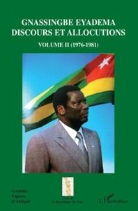 Assiongbor Folivi - Gnassingbe Eyadema, Discours et allocutins - Volume 2, 1976-1981.