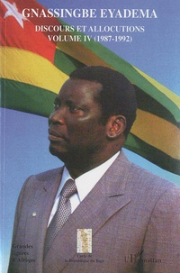 Assiongbor Folivi - Gnassingbe Eyadema, Discours et allocutions - Volume 4, 1987-1992.