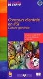 Assistance Publique-HP - Concours d'entrée en IFSI - Culture générale, sujets et corrigés 2003-2006.