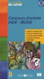 Assistance Publique-HP - Concours d'entrée IADE-IBODE - Sujets et corrigés 2003-2006.