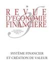 Asso d'Economie Financière - Revue d'économie financière N° 106, juin 2012 : Système financier et création de valeur.