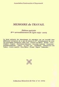 Asso partenariat citoyenneté - Mémoire de travail - Edition spéciale : 8ème arrondissement de Lyon 1959-2009.