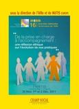 Association Aire - De la prise en charge à l'accompagnement - Une réflexion éthique sur l'évolution de nos pratiques.