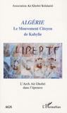 Association Ait Ghobri - Algérie : Le Mouvement Citoyen de Kabylie - L'Archt Ait Ghobri dans l'épreuve.