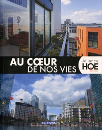 Association Alliance HQE-GBC - Au coeur de nos vies.