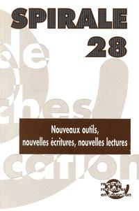 Annette Béguin et Yves Jeanneret - Spirale N° 28 : Nouveaux outils, nouvelles écritures, nouvelles lectures.