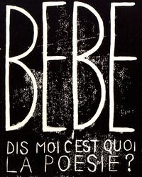 Nadine Agostini et François Bladier - Bébé N° 0 : Dis-moi, c'est quoi la poésie ?.