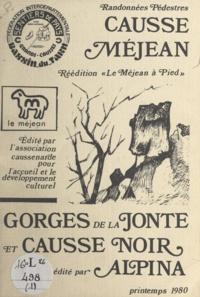 Association caussenarde pour l - Randonée pédestre Causse Méjan - Gorges de la Jonte et Causse noir.