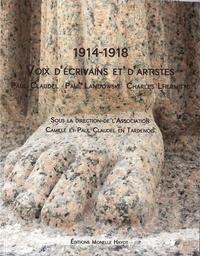 Association Claudel Tardenois - 1914-1918 Voix d'écrivains et d'artistes - Paul Claudel, Paul Landowski, Charles Lhermitte.