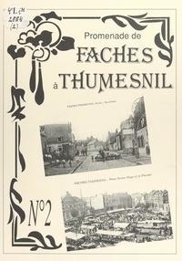 Association culturelle et hist et Jean-Claude Gosselin - Promenade de Faches à Thumesnil (2).