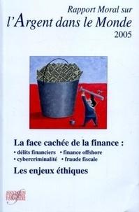 Association d'Economie Financi - Rapport moral sur l'argent dans le monde.