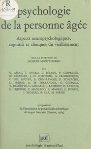 Association de psychologie sci et  Collectif - Psychologie de la personne âgée - Aspects neuropsychologiques, cognitifs et cliniques du vieillissement. Symposium de l'Association de psychologie scientifique de langue française, Genève, 1989.