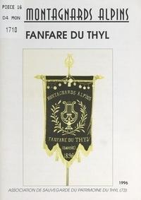 Association de Sauvegarde du P et Serge Jacob - Les montagnards alpins - Fanfare du Thyl.