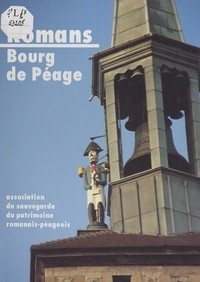 Association de Sauvegarde du P et Bernard Clavel - Romans - Bourg de Péage.