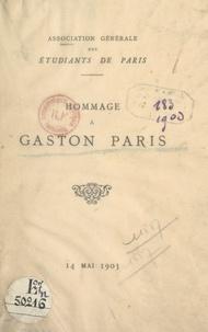 Association des Étudiants de P et Louis Havet - Hommage à Gaston Paris, 14 mai 1903.