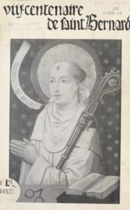 Association des Amis de Saint et Mattheus Quatember - Programme général des manifestations célébrées en l'honneur du 8e centenaire de Saint Bernard, 1153-1953.