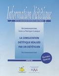 Collectif - Information diététique Numéro spécial janvi : La consultation diététique réalisée par un diététicien.