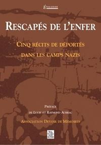 Association Devoir de Mémoires - Rescapés de l'enfer - Cinq récits de déportés dans les camps nazis.