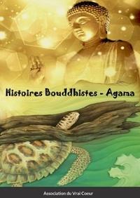 Association du Vrai - Histoires Bouddhistes - Agama.