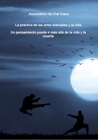 Association du Vrai - La práctica de las artes marciales y la vida.