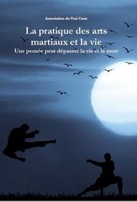Association du Vrai - La pratique des arts martiaux et la vie.