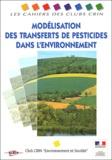 Association Ecrin - Modélisation des transferts de pesticides dans l'environnement.
