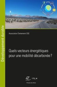 Association Evénement Ose - Quels vecteurs énergétiques pour une mobilité décarbonée ?.