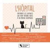 L'hôpital- Préparer les enfants qui vont rendre visite à un proche hospitalisé -  Association Familien |