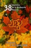Association Franc. Zootechnie et Jean-Yves Dourmad - 38èmes journées de la Recherche Porcine.