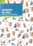Association Graines de paix - Grandir en paix, 40 activités pour vivre ensemble - Volume 2, 6-8 ans. Guide pédagogique pour l'enseignant.