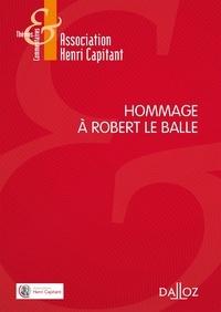 Hommage à Robert Le Balle -  Association Henri Capitant |