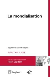 Association Henri Capitant - La mondialisation - Journées allemandes 2016.